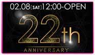 生誕22周年アニバーサリーがやってくる!